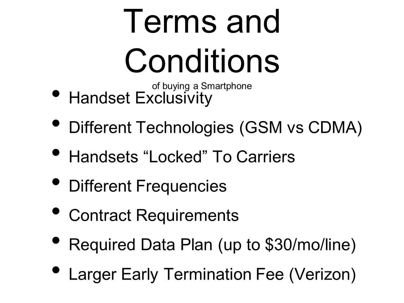 Terms and Conditions of buying a Smartphone