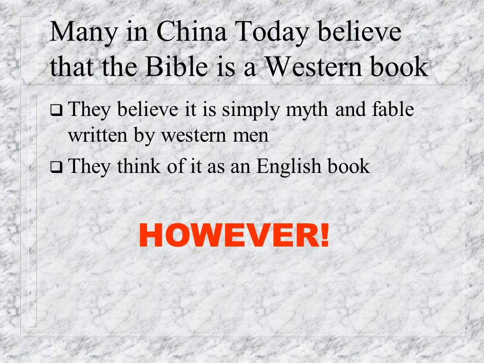 Many in China Today believe that the Bible is a Western book
