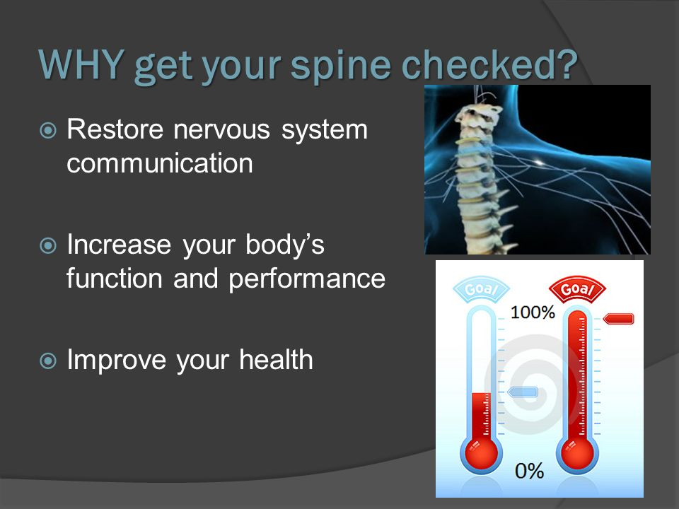 WHY get your spine checked