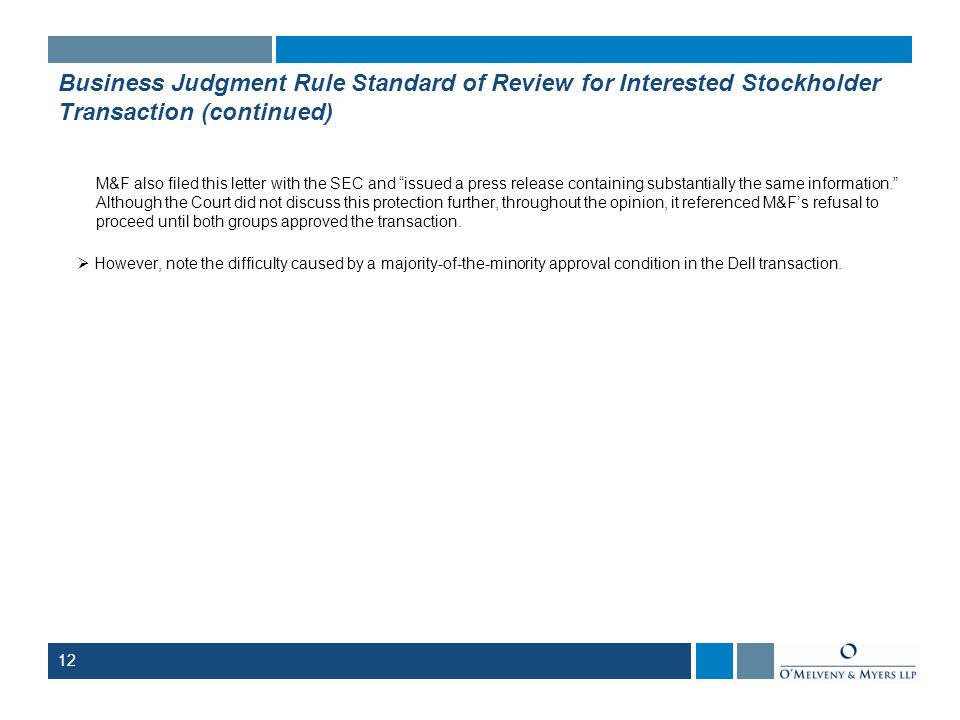Business Judgment Rule Standard of Review for Interested Stockholder Transaction (continued)