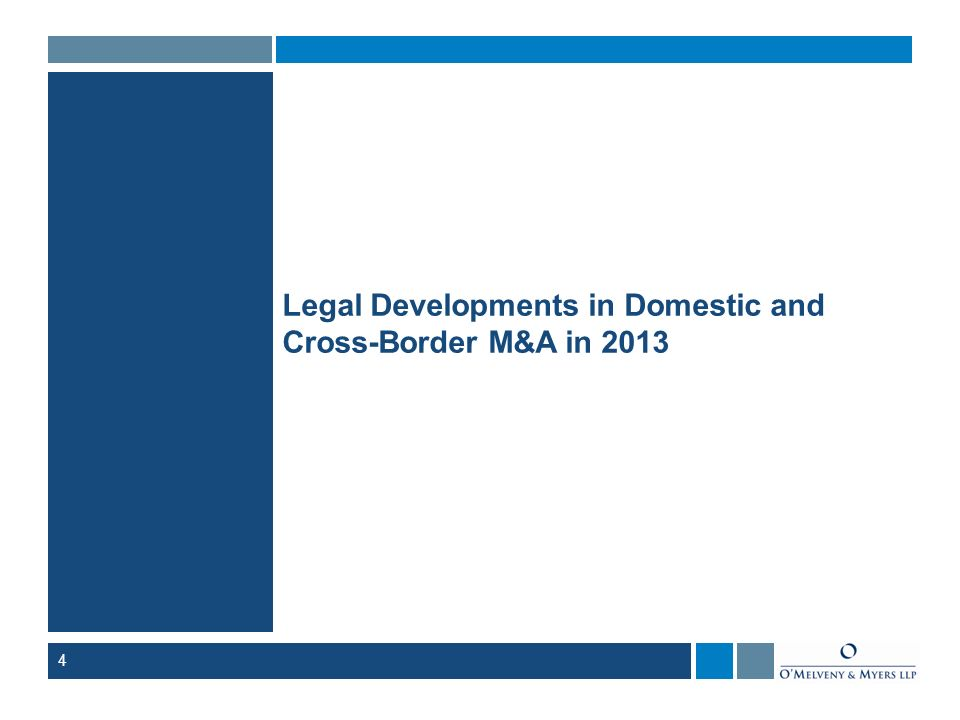 Legal Developments in Domestic and Cross-Border M&A in 2013