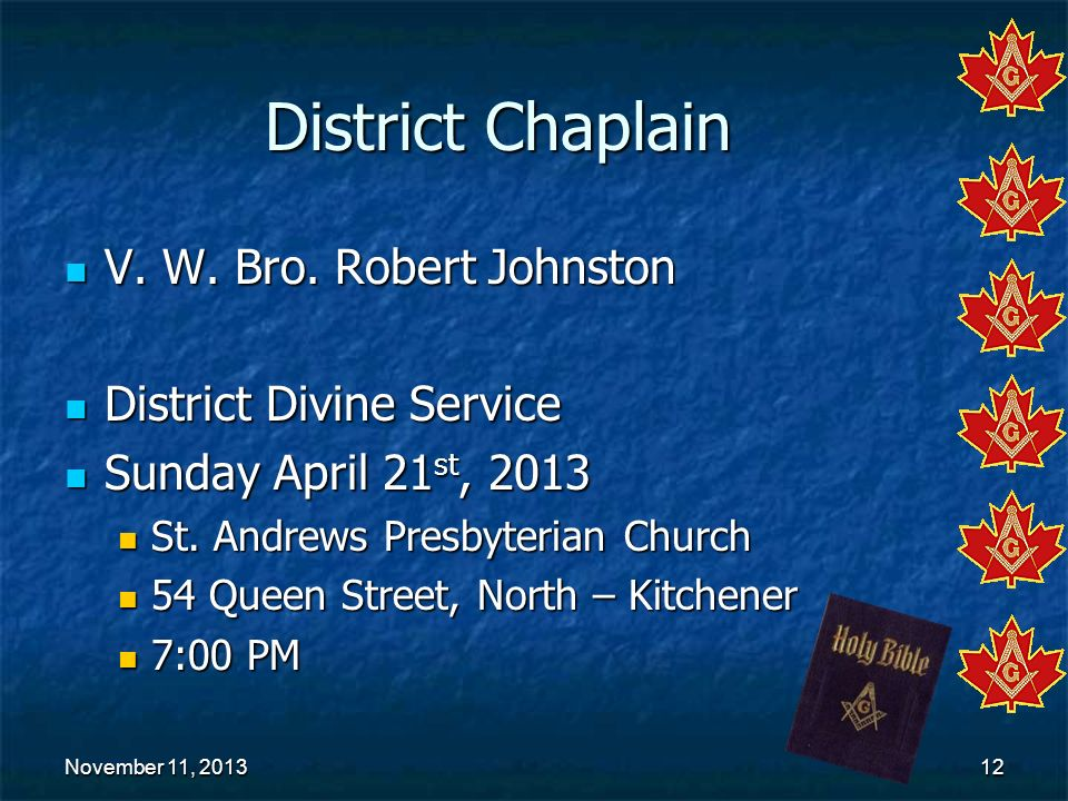 District Chaplain V. W. Bro. Robert Johnston District Divine Service