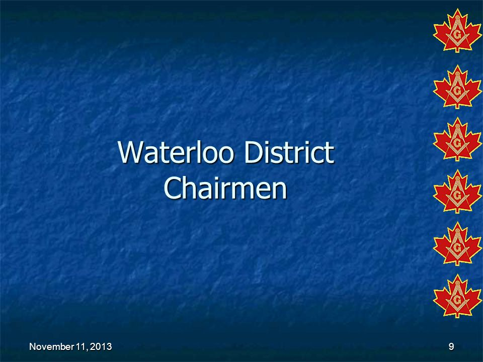 Waterloo District Chairmen