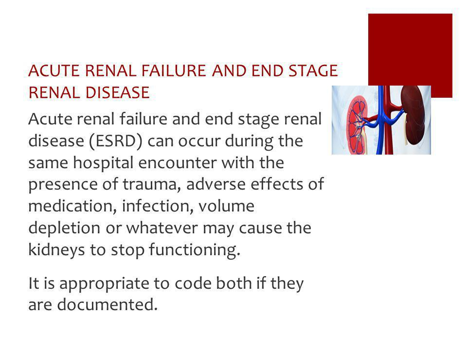 ACUTE RENAL FAILURE AND END STAGE RENAL DISEASE