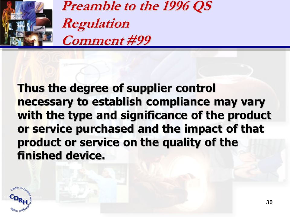 Preamble to the 1996 QS Regulation Comment #99