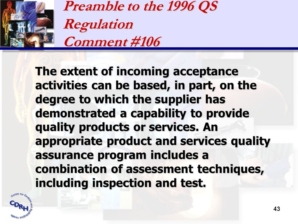 Preamble to the 1996 QS Regulation Comment #106