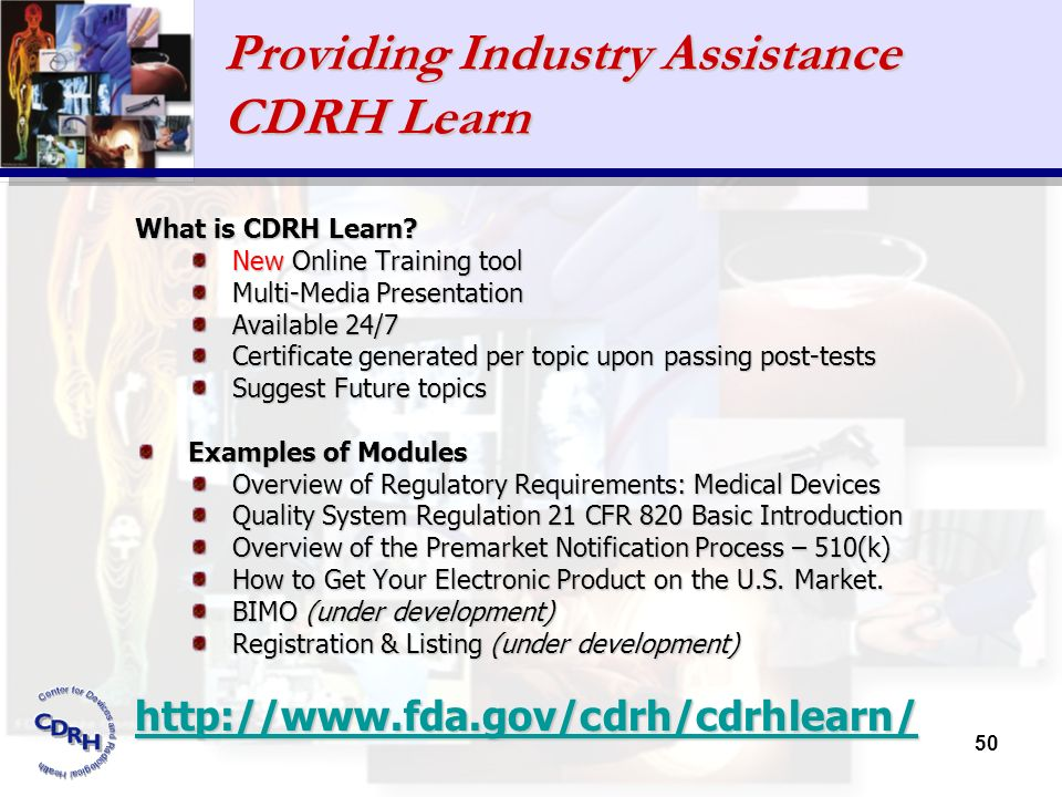 Providing Industry Assistance CDRH Learn