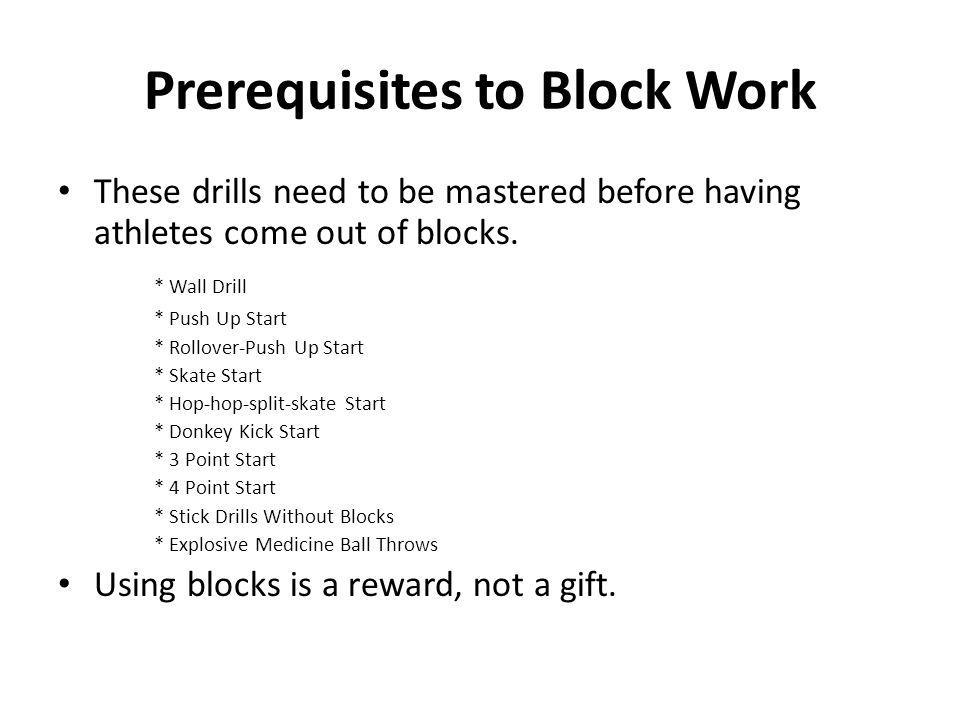 Prerequisites to Block Work
