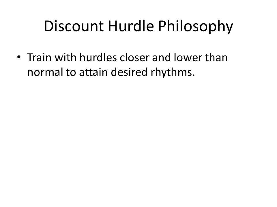 Discount Hurdle Philosophy