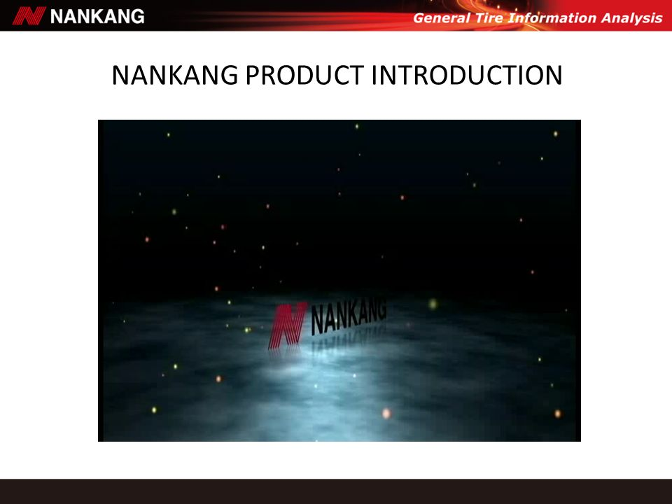 NANKANG PRODUCT INTRODUCTION