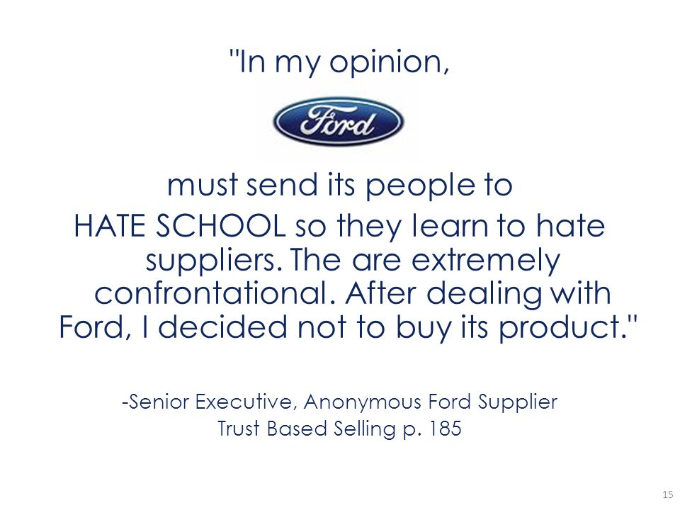 -Senior Executive, Anonymous Ford Supplier