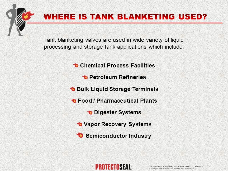 WHERE IS TANK BLANKETING USED