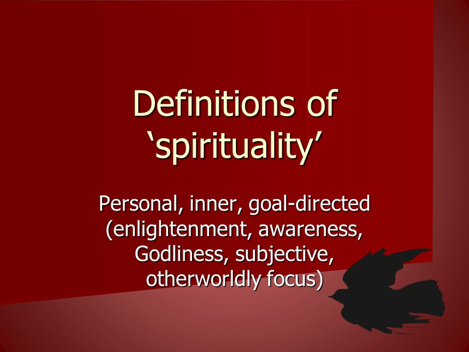 Definitions of 'spirituality'
