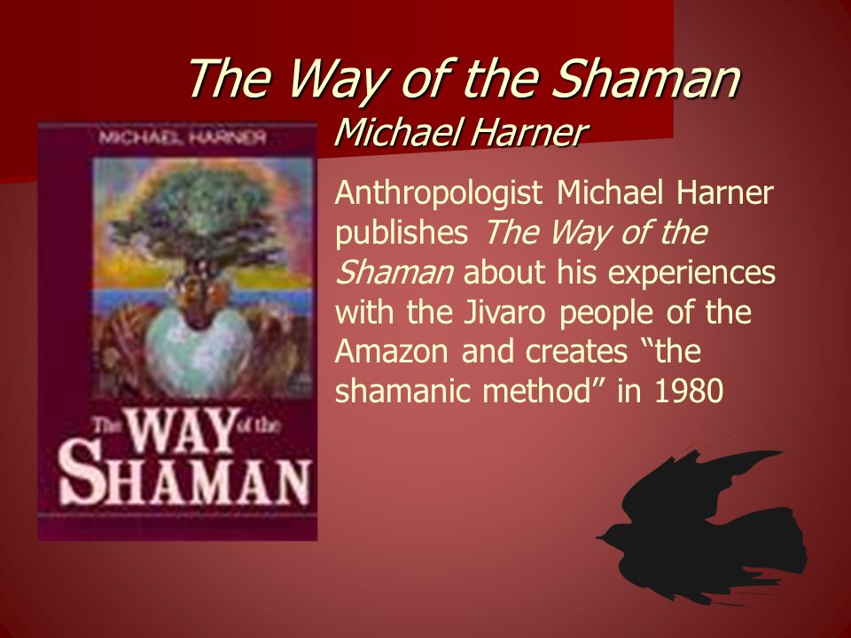 The Way of the Shaman Michael Harner