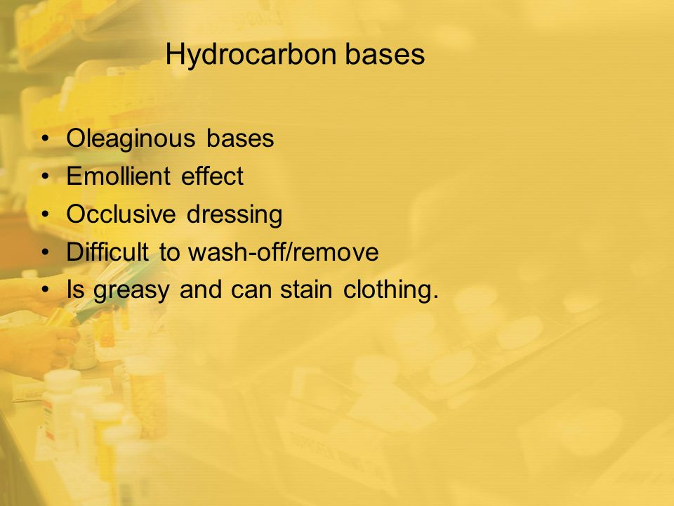 Hydrocarbon bases Oleaginous bases Emollient effect Occlusive dressing