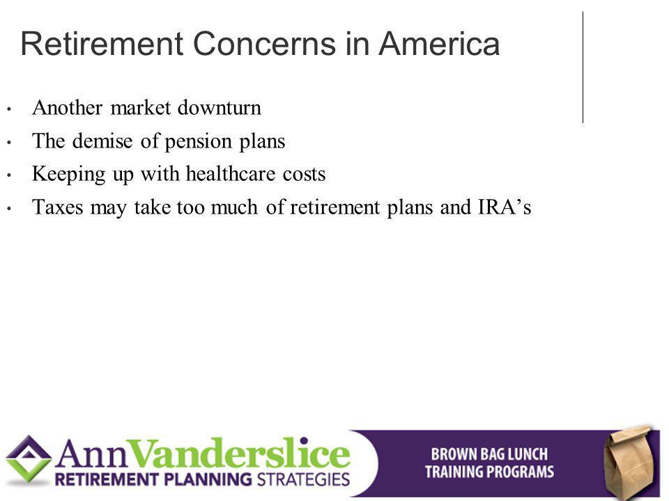 Retirement Concerns in America