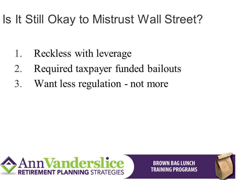Is It Still Okay to Mistrust Wall Street
