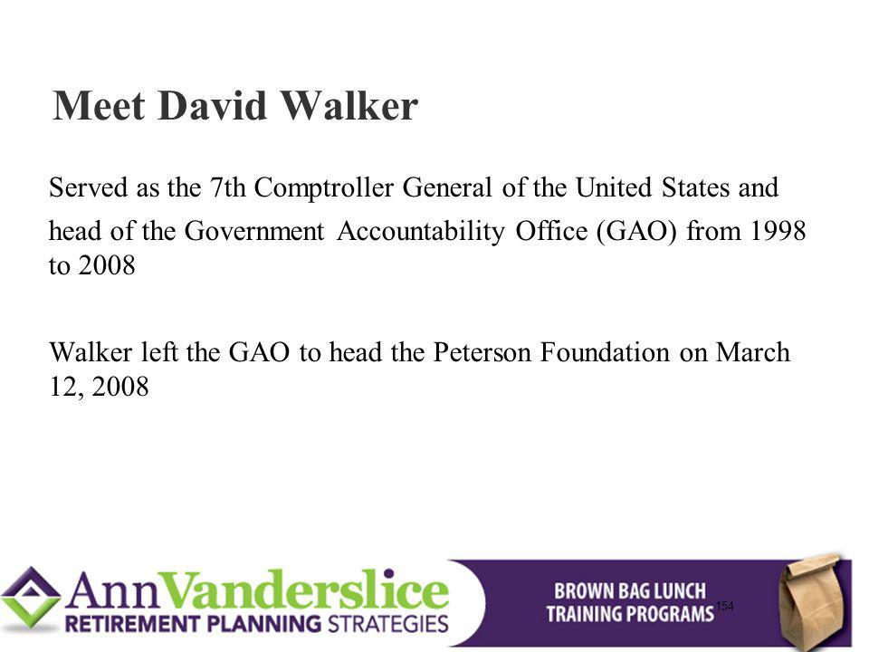 Meet David Walker Served as the 7th Comptroller General of the United States and.