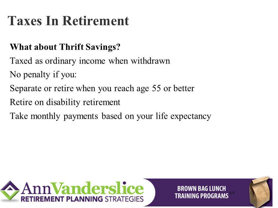 Taxes In Retirement What about Thrift Savings