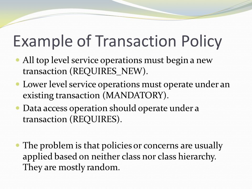 Example of Transaction Policy