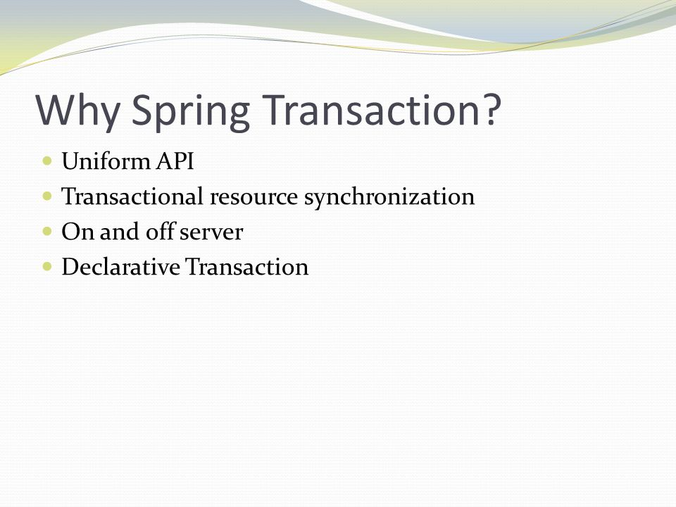 Why Spring Transaction