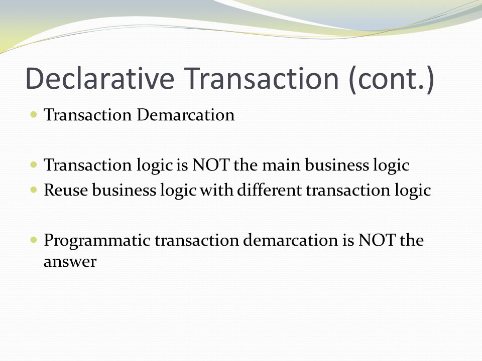 Declarative Transaction (cont.)