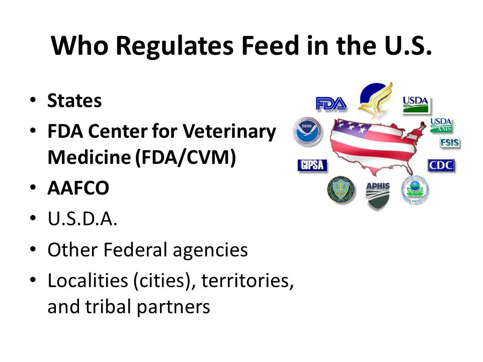 Who Regulates Feed in the U.S.