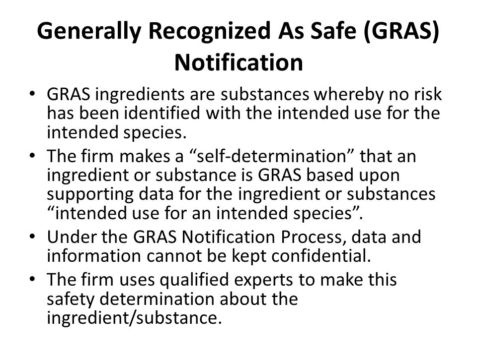 Generally Recognized As Safe (GRAS) Notification
