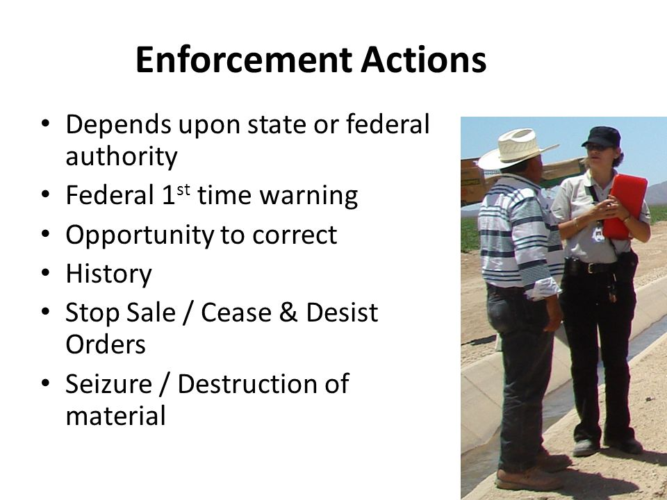Enforcement Actions Depends upon state or federal authority