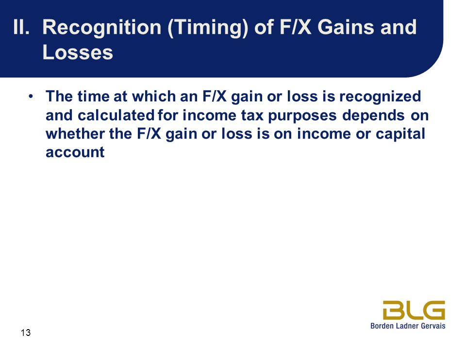 II. Recognition (Timing) of F/X Gains and Losses