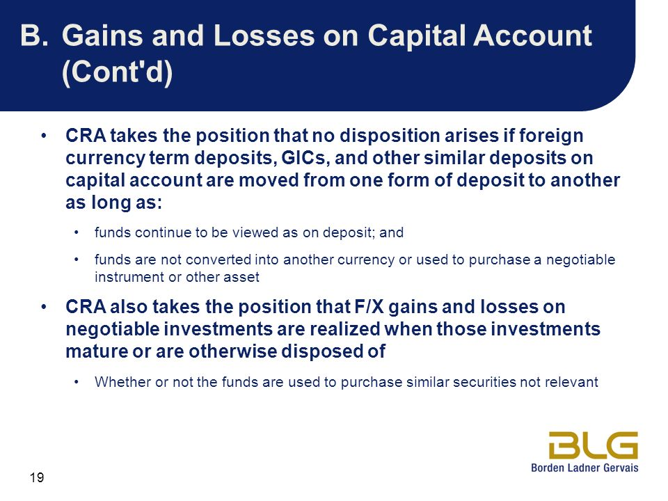 B. Gains and Losses on Capital Account (Cont d)