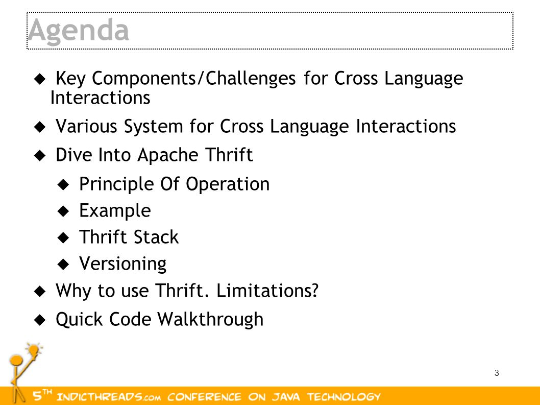 Agenda Key Components/Challenges for Cross Language Interactions