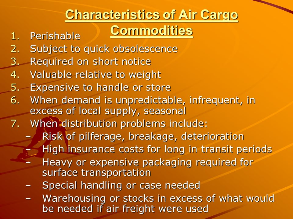 Characteristics of Air Cargo Commodities