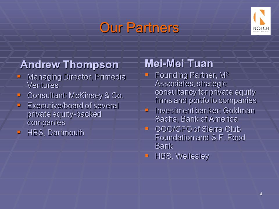Our Partners Andrew Thompson Mei-Mei Tuan