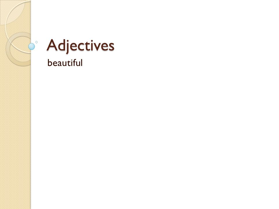 Adjectives beautiful