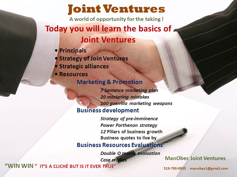 Joint Ventures Today you will learn the basics of Joint Ventures
