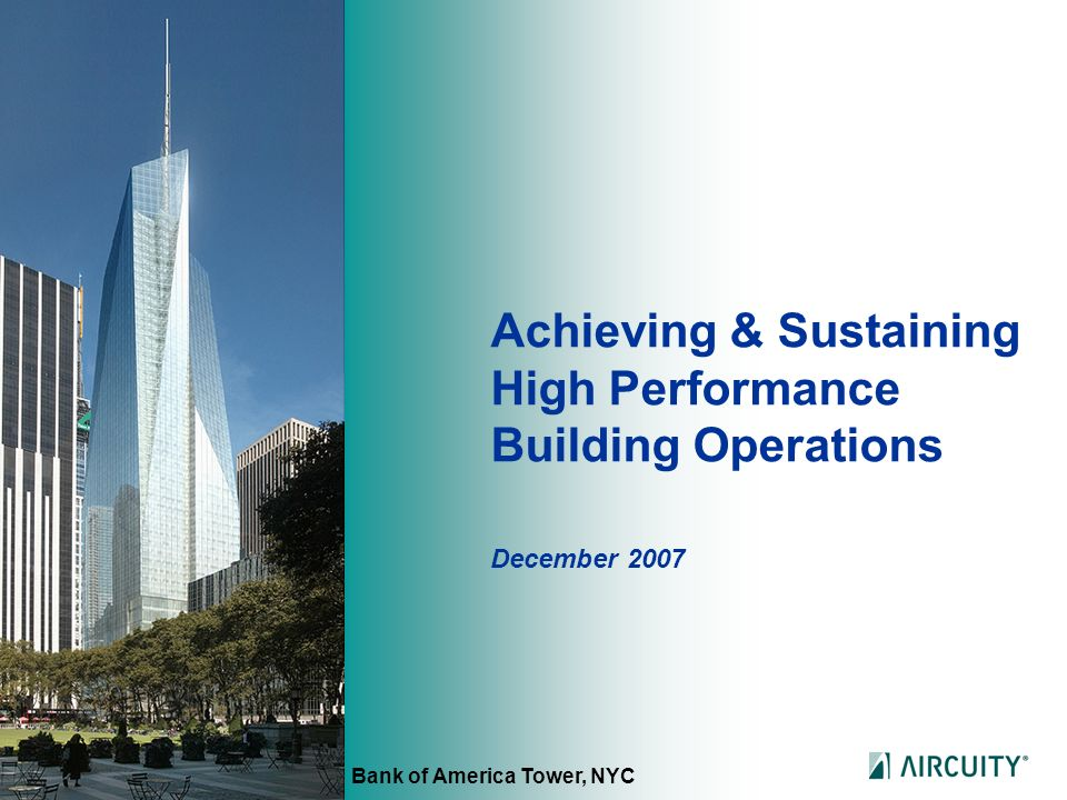 Achieving & Sustaining High Performance Building Operations
