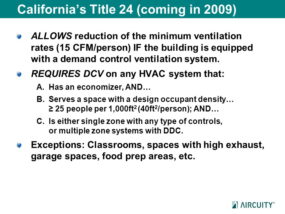California's Title 24 (coming in 2009)