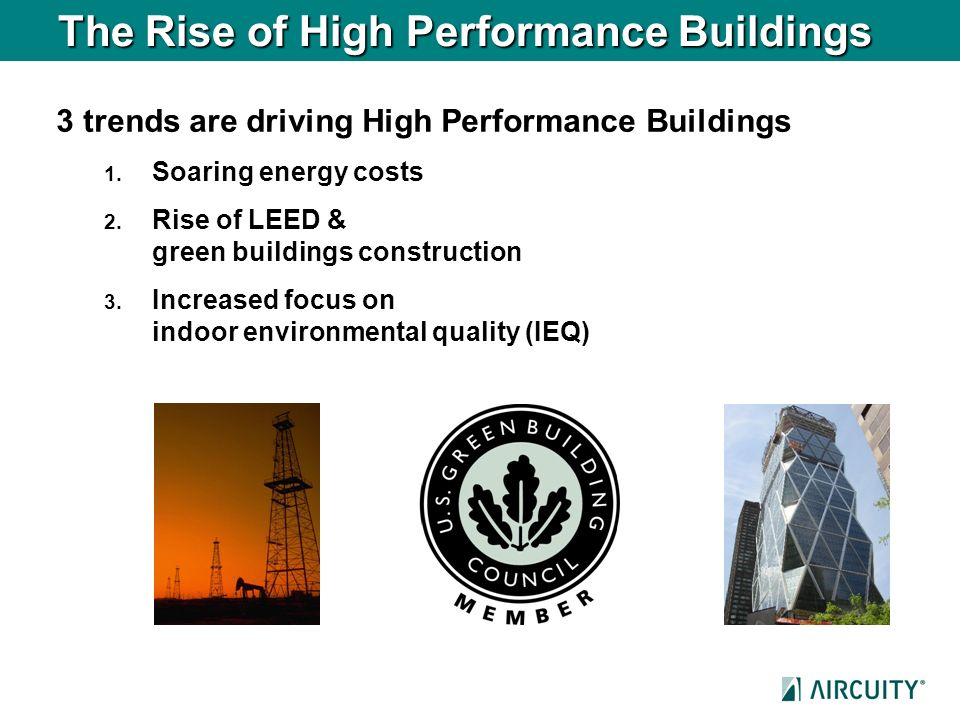 The Rise of High Performance Buildings