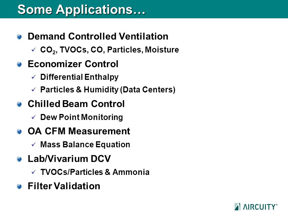 Some Applications… Demand Controlled Ventilation Economizer Control