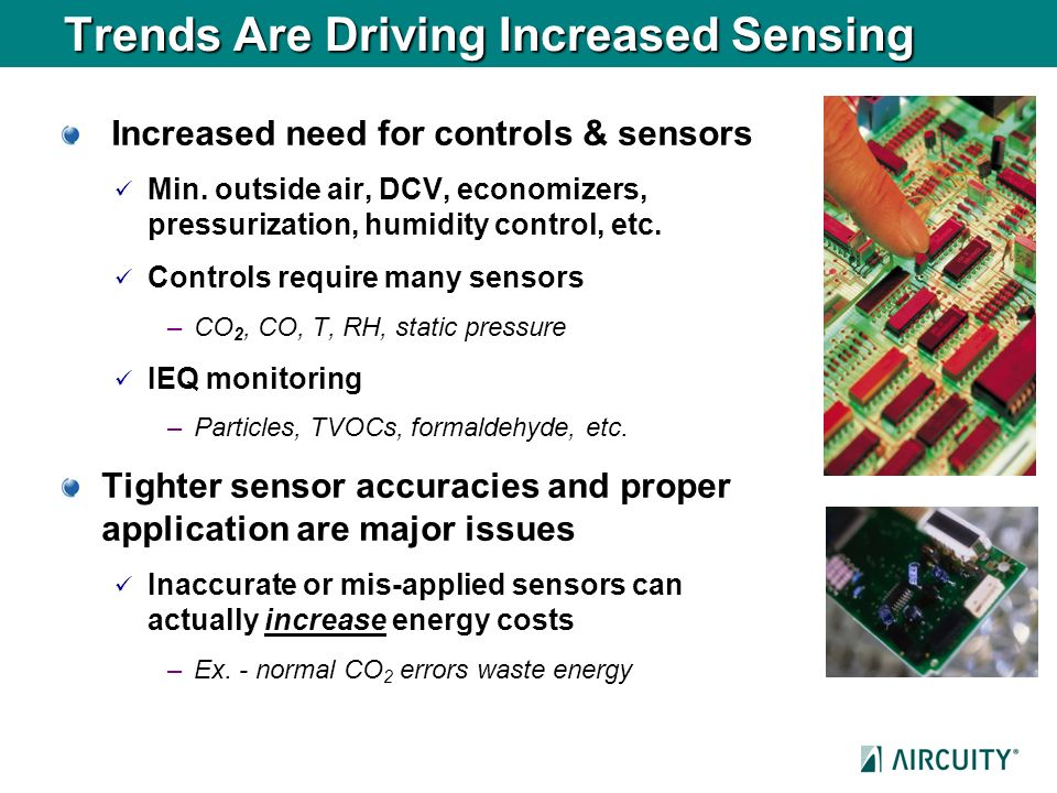 Trends Are Driving Increased Sensing