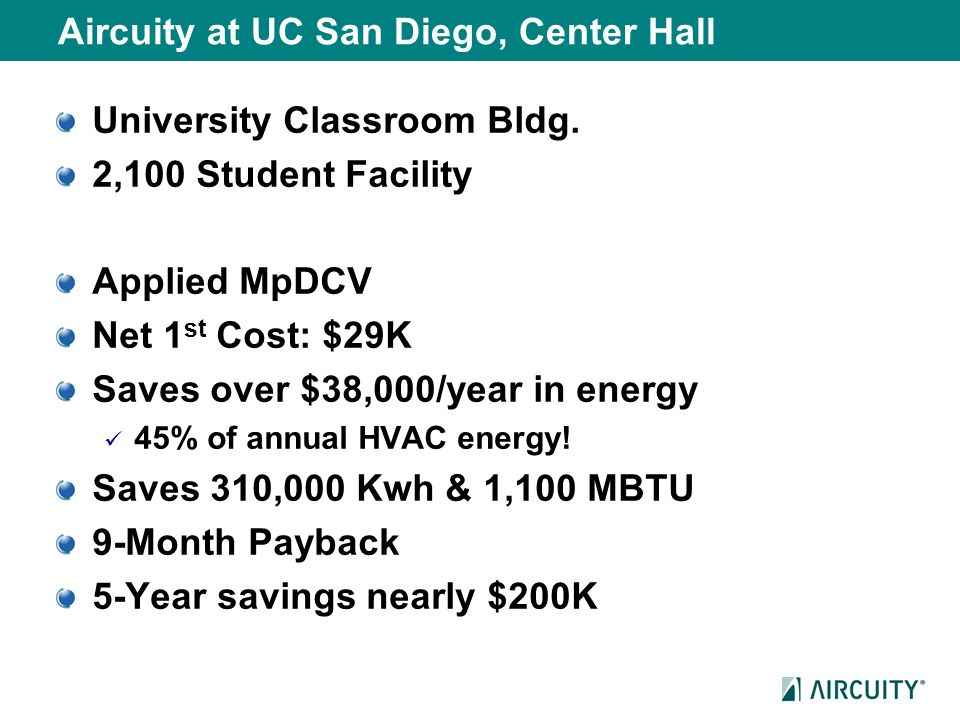 Aircuity at UC San Diego, Center Hall