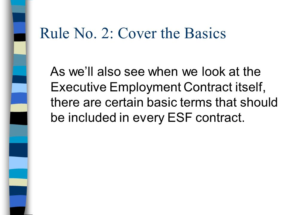 Rule No. 2: Cover the Basics