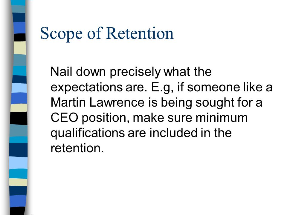 Scope of Retention