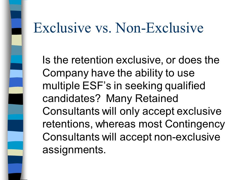 Exclusive vs. Non-Exclusive
