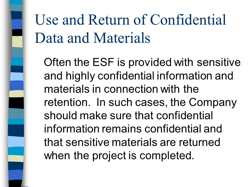 Use and Return of Confidential Data and Materials