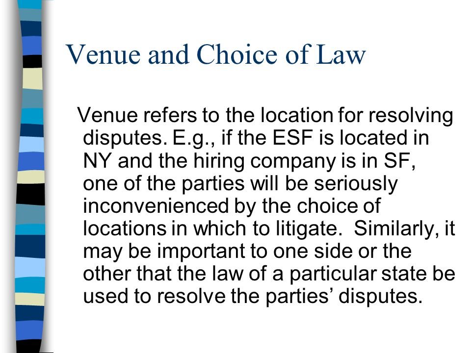Venue and Choice of Law