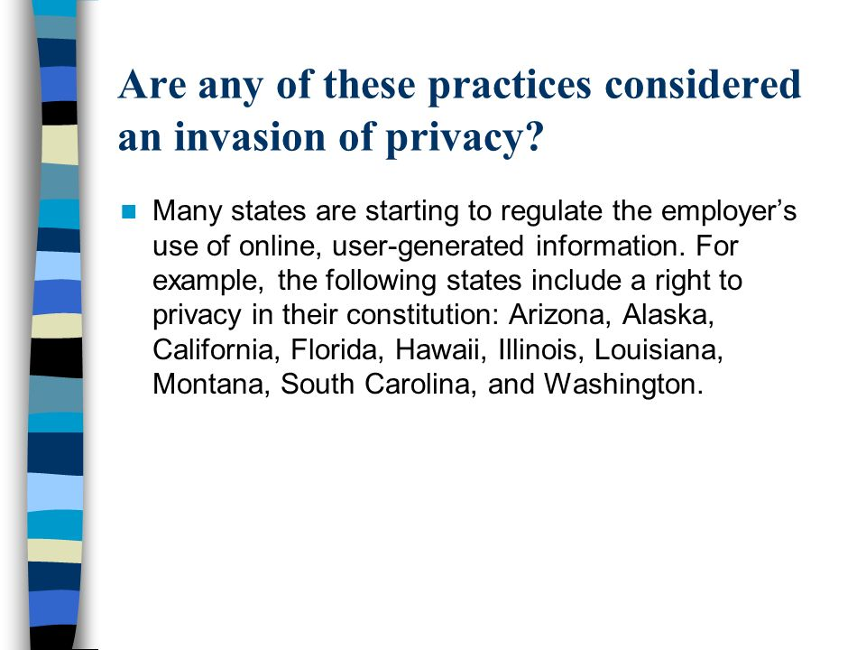 Are any of these practices considered an invasion of privacy