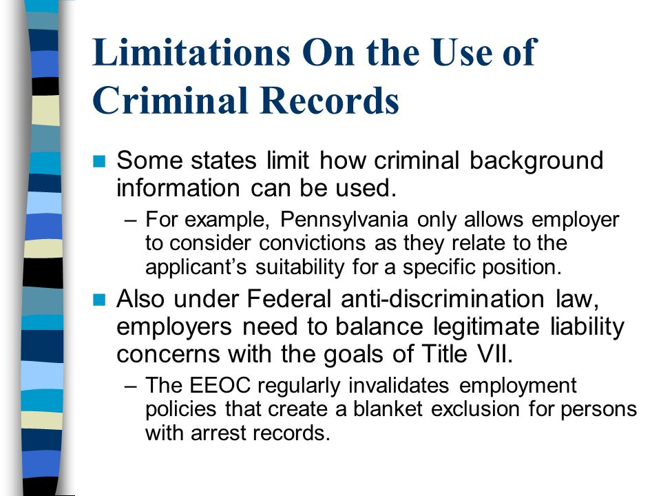 Limitations On the Use of Criminal Records