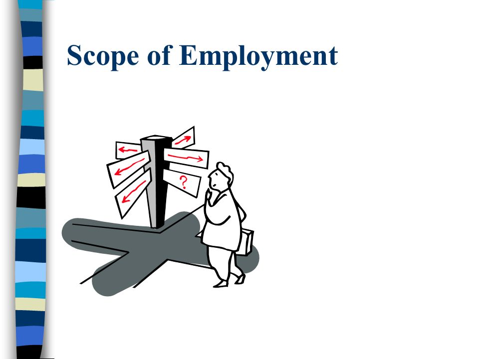 Scope of Employment
